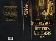 Barbara Wood  Bitteres Geheimnis prüde sechziger Jahre Schwangerschft mit 17