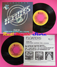 LP 45 7'' FLOATERS Float on Everything happenes for a reason 1977 no cd mc dvd *