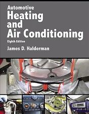 Automotive Heating and Air Conditioning, Paperback by Halderman, James D., Li.
