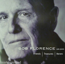Bob Florence - Friends, Treasures, Heroes (CD 2005 Summit) Piano Solo Near MINT