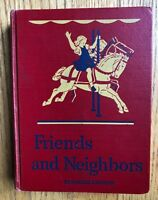 FRIENDS AND NEIGHBORS Teacher's Edition Vintage Dick and Jane 1946-1947 VGC