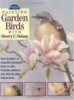 Painting Garden Birds with Sherry C. Nelson (Decor