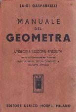 MANUALE DEL GEOMETRA di Luigi Gasparrelli 1958 Hoepli Editore manuali