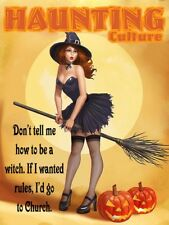 Halloween Culture Don't Tell Me How to Be a Witch Halloween Metal Sign