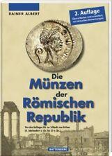 Rainer Albert: the coins of the Roman Republic; 4. century BC to 31 BC