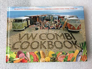 The Original VW Combi (CamperVan) Cook Book French edition Francaise