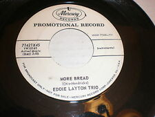 Eddie Layton Trio 45 More Bread MERCURY PROMO