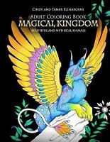 Magical Kingdom Adult Coloring Book : Beautiful and Mythical Animals, Paperba...