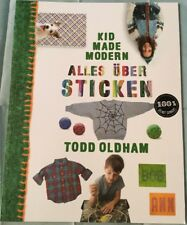 TB Todd Oldham - Kid Made Modern: Alles über Sticken  (2014) Coppenrath Neu!!!