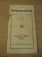 """Antique ca 1900 Booklet~""""The CIGARETTE and YOUTH""""~E.A. King~Ephemera~"""