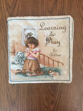 New listing Learning to Pray 9� Fabric Childrens Book Soft Vip Cranston Complete Hand Sewn