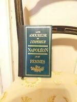 Napoléon et les Femmes : La Vie Amoureuse de l'Empereur – Editions Famot – 1974