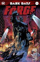 Dark Days The Forge #1 1st Print Foil Cover + 2nd Print Variant DC Comics Batman