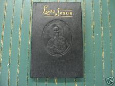 LOVE JESUS-MY OWN PRAYER BOOK-SISTER MARY DONATUS-1952