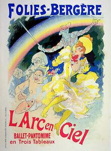 Jules Cheret: Folies Bergères Arc IN Ciel - Lithography Original, Signed 1895