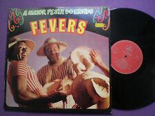 FEVERS A Maior Festa Do Mundo PORTUGAL LP ODEON 1983 Samba Disco Latin