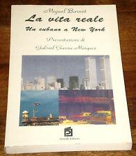 BARNET LA VITA REALE Un Cubano a New York Garcia Marquez 1° edizione PETRILLI