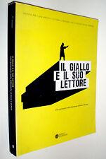 Il giallo e il suo lettore. Libri polizieschi nelle biblioteche di Imola e Forlì