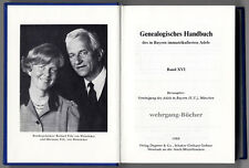 Genealogisches Handbuch des in Bayern immatrikulierten Adels Bd. XVI