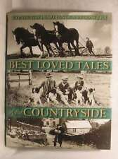 Best Loved Tales of the Countryside: Collected Memories of a Bygone Era, et al,