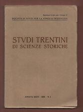 Trento Società di Studi+STUDI TRENTINI DI SCIENZE  STORICHE.-AnnataXXXV-n.1-1956