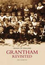 Grantham Revisited by Fred Leadbetter (Paperback, 2006)