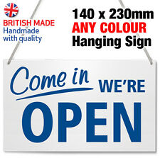 'COME IN' OPEN & CLOSED HANGING SIGN, SHOP WINDOW DOOR - ANY COLOUR