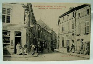 CPA - LIGNY-EN-BARROIS - Rue de Strasbourg - TTBE