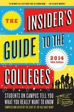 The Insider's Guide to the Colleges, 2014: Students on Campus Tell You What You