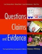 Questions, Claims, and Evidence : The Important Place of Argument in Children's