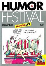 Humor Festival ( Humor sex ) - Torino Comics 2012 - perfetto