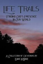 Life Trails: Finding God's Presence in Our World