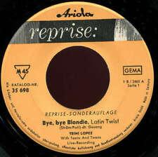 "Trini Lopez Bye Bye Blondie 7"" Single Vinyl Schallplatte 39943"