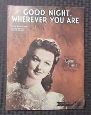 1944 Vintage Sheet Music GOOD NIGHT WHEREVER YOU ARE 4pgs VG Ginny Simms