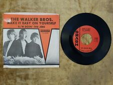 """THE WALKER BROS. Make It Easy On Yourself/Doin' The Jerk 7"""" 45 RPM SMASH S-2009"""