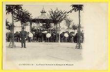 cpa 17 - LA ROCHELLE La place d'ARMES et le KIOSQUE de MUSIQUE MILITAIRE Concert