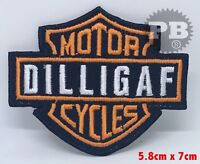 #1299 DILLIGAF Motor Cycles Logo Iron/Sew on Embroidered Patch