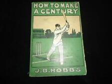 1913 How to Make a Century by J B Hobbs 1st edition illustrated Surrey cricketer