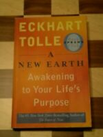 A New Earth: Awakening To Your Life's Purpose by Eckhart Tolle