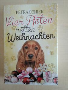 Petra Schier  Vier Pfoten retten Weihnachten