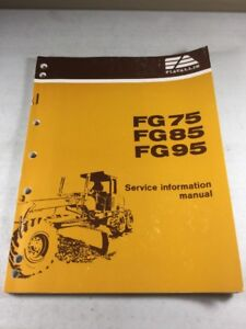 Fiat Allis FG75, FG85, FG95 Motor Grader (IVECO Eng.) Service Information Manual