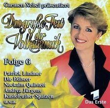 DAS GROSSE FEST DER VOLKSMUSIK - FOLGE 6 / CD