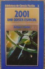 2001, una Odisea Espacial/Arthur C. Clarke/Orbis/Ciencia Ficción/3ª edición/1986