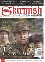 SKIRMISH  LIVING HISTORY MAGAZINE, JANUARY/FEBRUARY, 2013( MARCH FOR THE EMPEROR