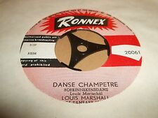 "LOUIS MARSHALL "" DANSE CHAMPETRE "" RARE RONNEX 7"" SINGLE EXCELLENT"