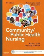Community/Public Health Nursing : Promoting the Health of Populations by Melanie