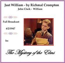 Just William - Mystery of the Elms - Broadcast 1947  Richmal Crompton/John Clark
