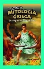 Mitologia griega/ Greek Mythology: Jason Y el vellocino de oro/ Jason-ExLibrary