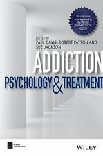 BPS Textbooks in Psychology: Addiction : Psychology and Treatment (2017,...