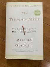 The Tipping Point : How Little Things Can Make a Big Difference by Malcolm...